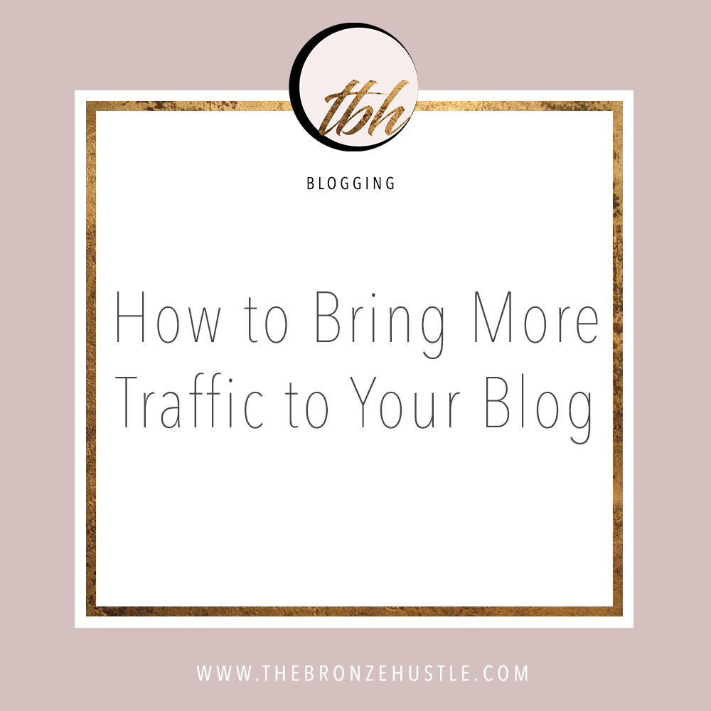 how to bring more traffic to your blog