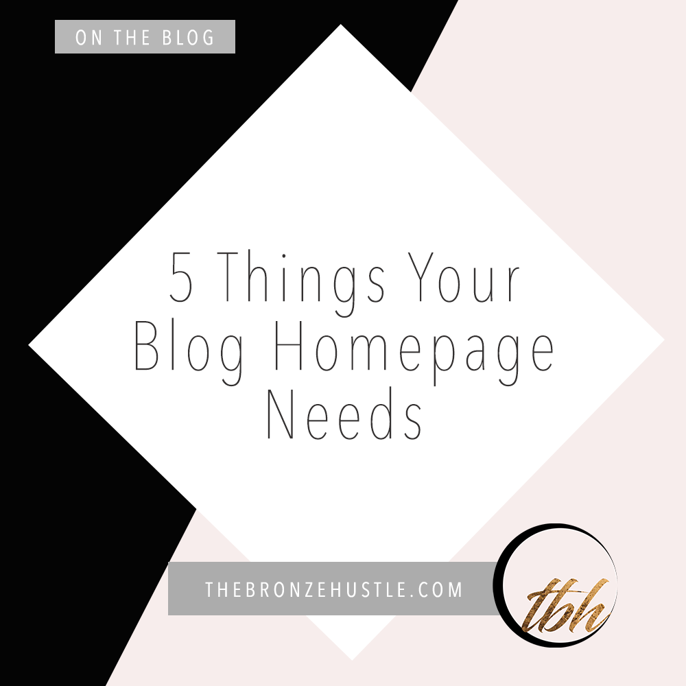 5 things your blog homepage needs