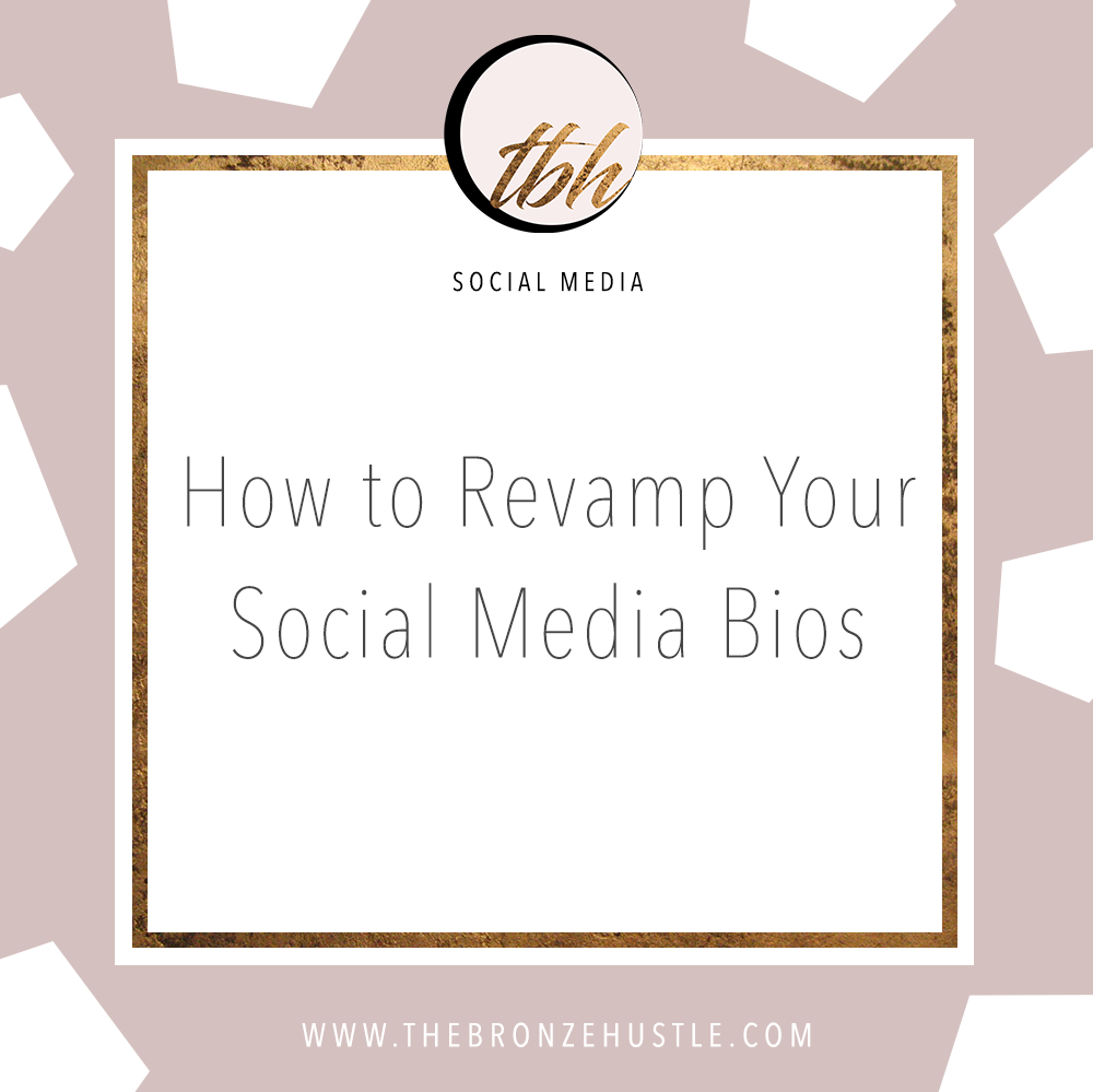 how to revamp your social media bios