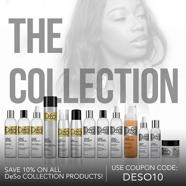 #DeSoCollection products not only feel great but smell amazing! We have two different lines for all hair type! #NaturalHair #Curls #Blowouts