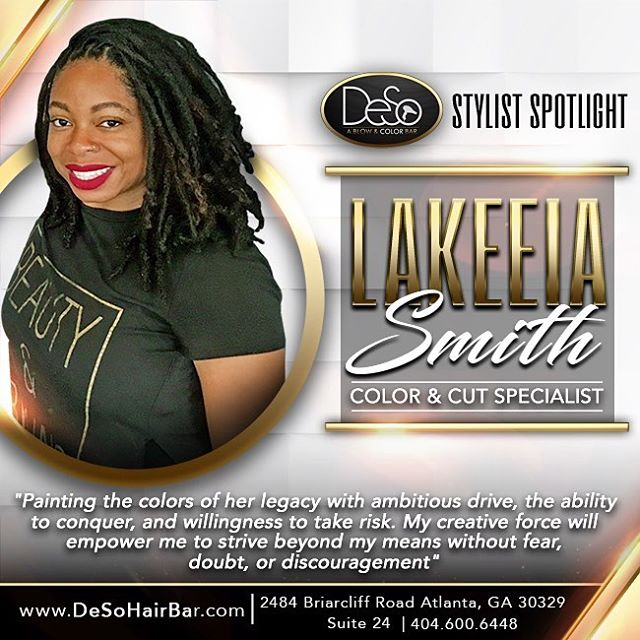 For this week's #desostylistspotlight we would like you to meet @lakeeiasmith_desohairbar ! #desohairbar #desogirls #atlstylist #haircolor #atlcolorist #roundbrush