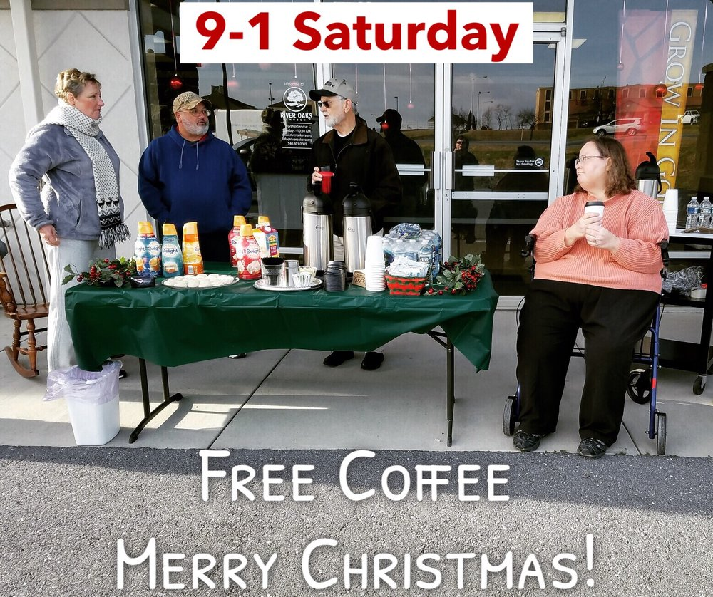 Pray for our Christmas Coffee Crew!  9-11: Morgan Showalter, Doug and Kris Christophel, Tony Weakly and Diana Rossbach  11-1: Liz Heavner, Bill and Kathie Long, Trube Brunk