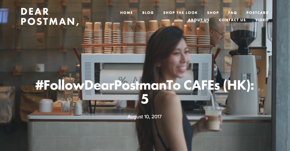 #FollowDearPostmanTo CAFEs (HK): 5