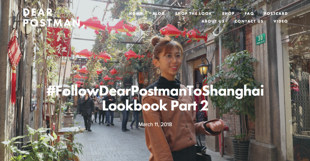 #FollowDearPostmanToShanghai Lookbook Part 2