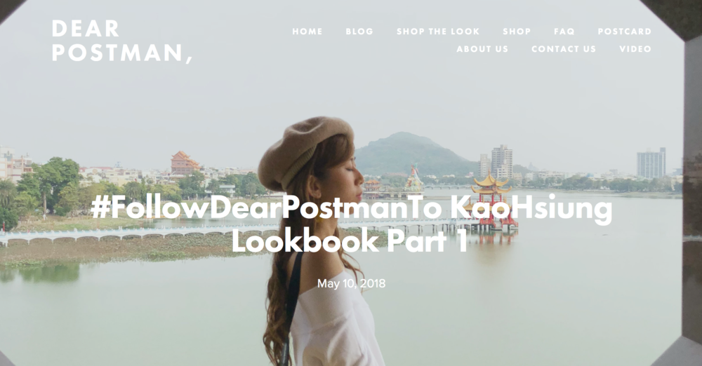 #FollowDearPostmanTo KaoHsiung Lookbook Part 1