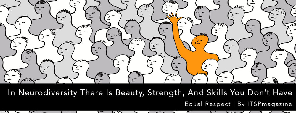 Neurodiversity And Differentiation >> In Neurodiversity There Is Beauty Strength And Skills You Don T