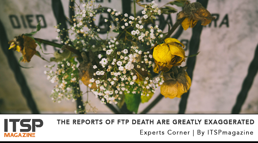 The reports of FTP death are greatly exaggerated .jpg