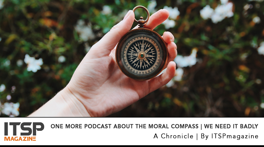 One more podcast about the moral compass | We need it badly .jpg