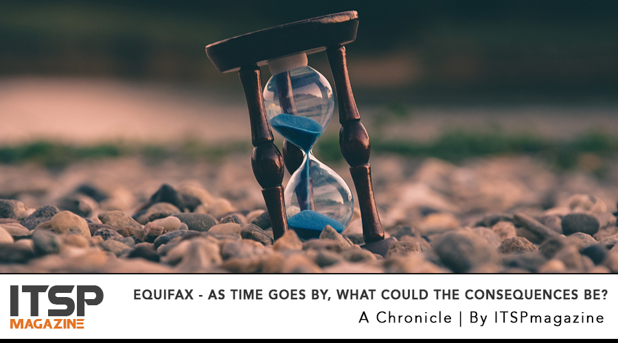 Equifax - AS TIME GOES BY, what could THE CONSEQUENCES BE?.jpg