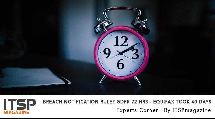 breach notification rule_ GDPR 72 hrs - Equifax took 40 DAYS.jpg