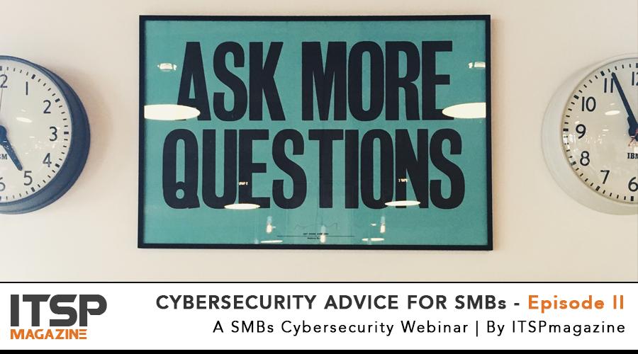 CYBERSECURITY ADVICE FOR SMBs - Episode II.jpg
