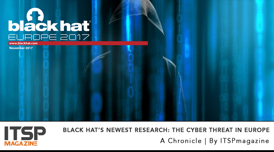 Black Hat's newest research- The Cyber Threat In Europe.jpg