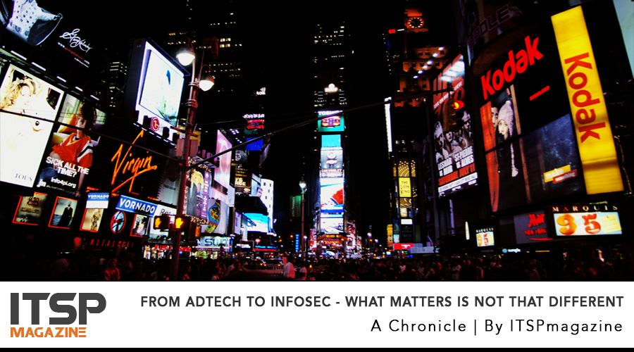 From AdTech To InfoSec - What Matters Is Not That Different.jpg