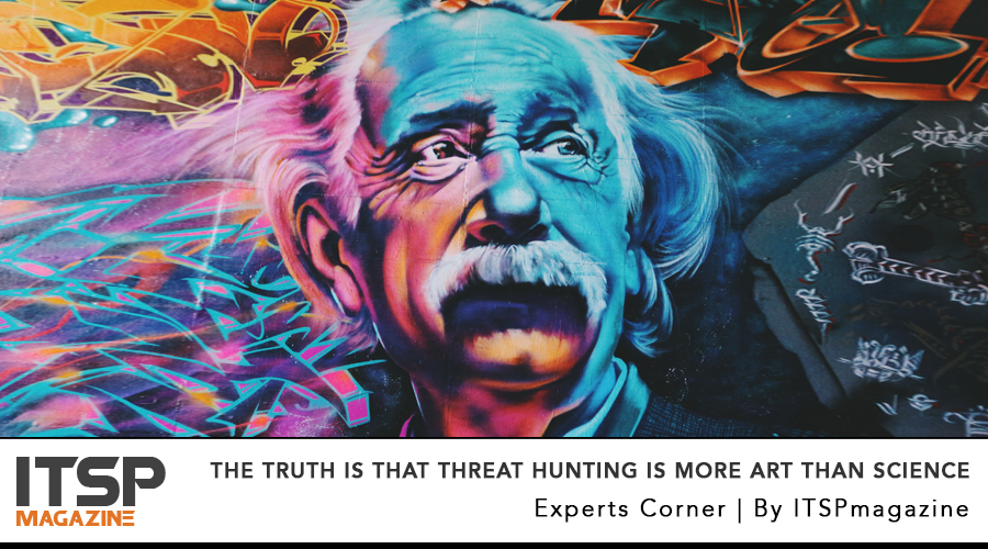 The truth is that threat hunting is more art than science .jpg