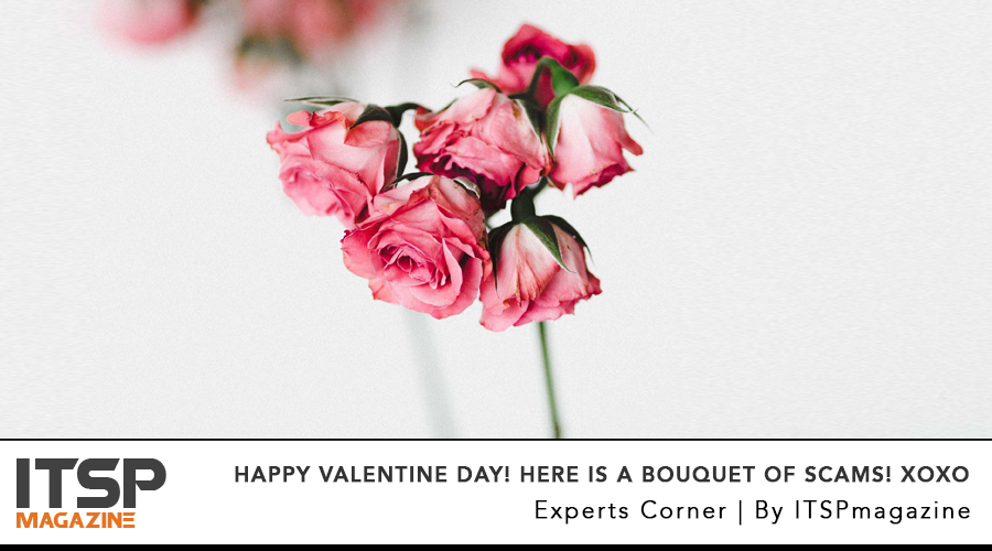 Happy Valentine Day! Here Is A Bouquet Of Scams! XOXO.jpg
