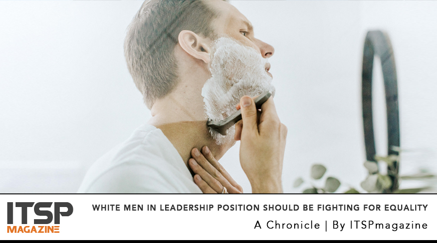 White Men In Leadership Position Should Be The Ones Fighting For Equality .jpg