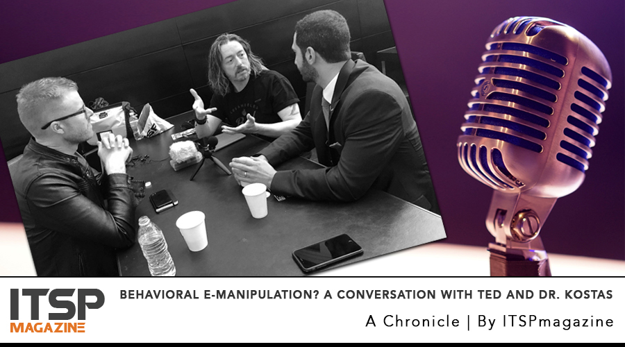 BEHAVIORAL E-MANIPULATION? A conversation with Ted and Dr. Kostas.jpg