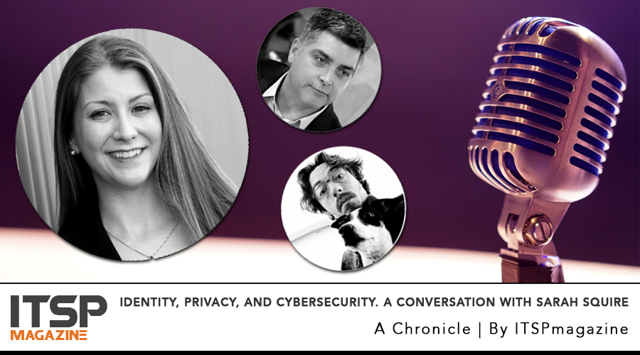 Identity, privacy, and cybersecurity A conversation with Sarah Squire.jpg