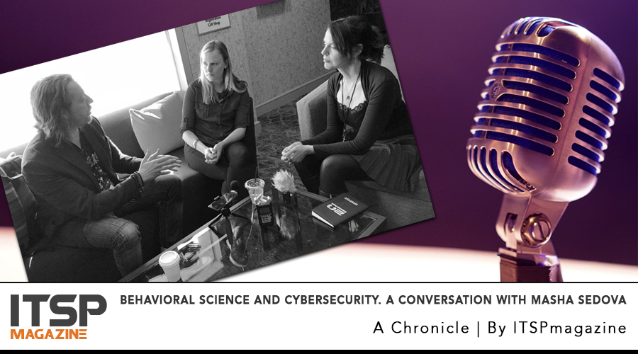 Behavioral Science and Cybersecurity. A conversation with Masha Sedova.jpg