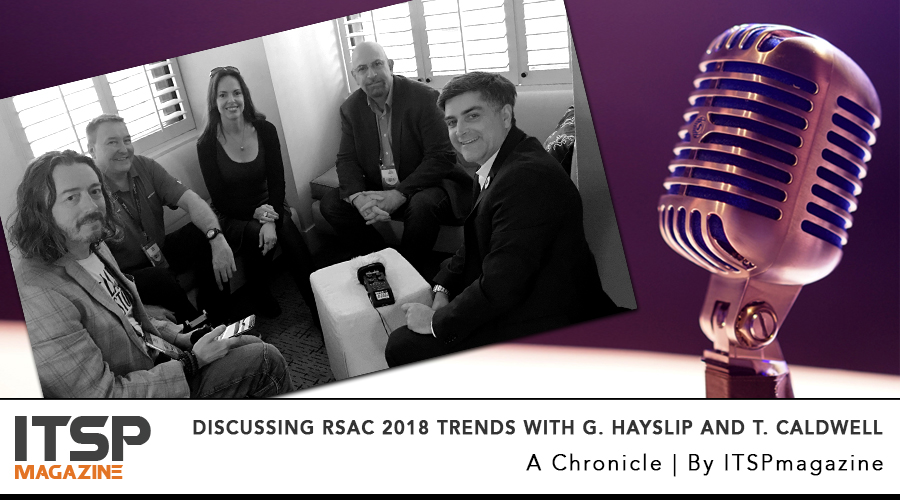 Discussing RSAC 2018 Trends with G. Hayslip and T. Caldwell.jpg