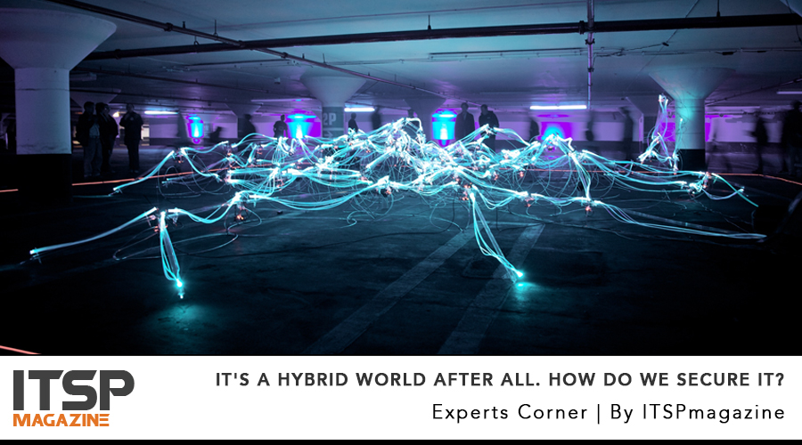 It's A Hybrid World after all. How Do We Secure It?.jpg