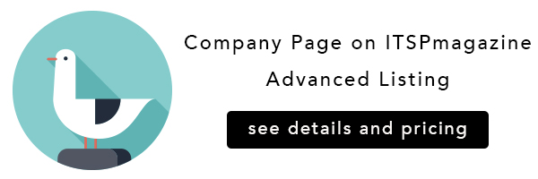 It's your company page. Display your brand for everyone to see. With the  Advanced Company Listing , your press releases, events, promotional marketing assets and any other materials you provide will be featured on Your Company Page on ITSPmagazine.