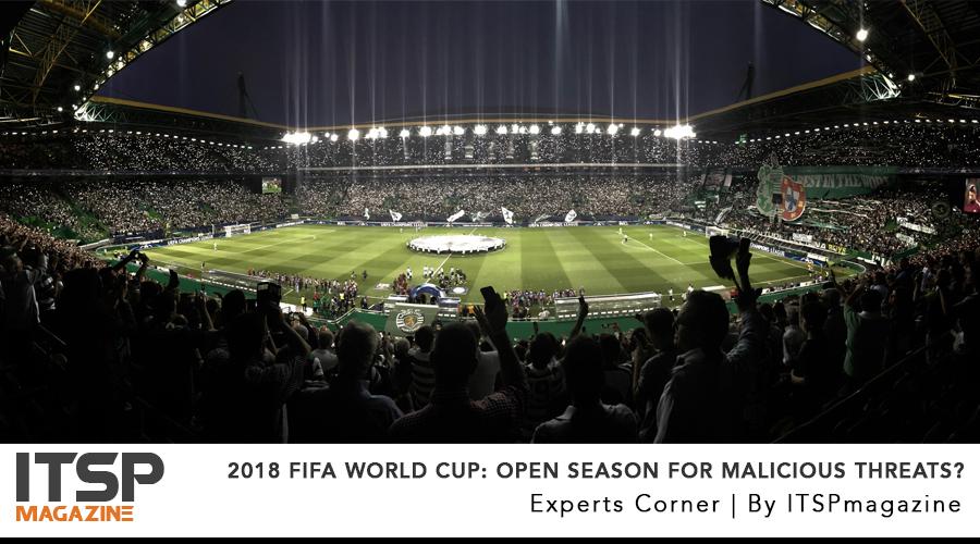 2018 FIFA World Cup- Open Season For Malicious Threats?.jpg