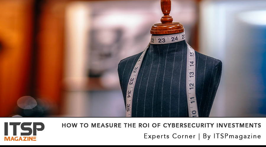 How to measure the ROI of cyberSecurity Investments.jpg
