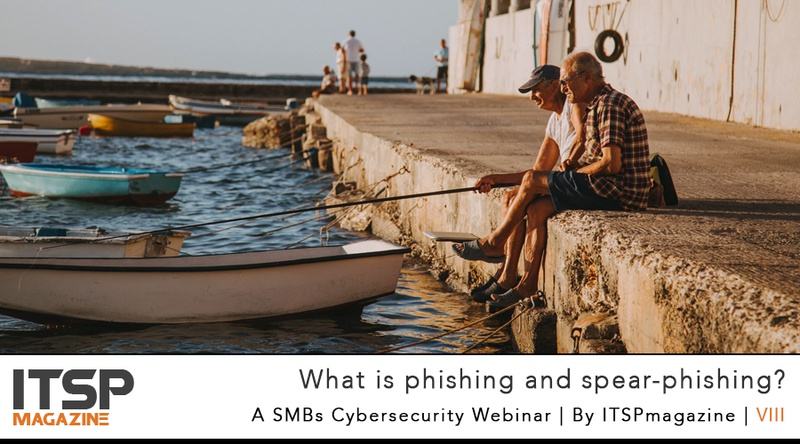 What Is Phishing And Spear-Phishing? - SMB Episode 8.jpeg