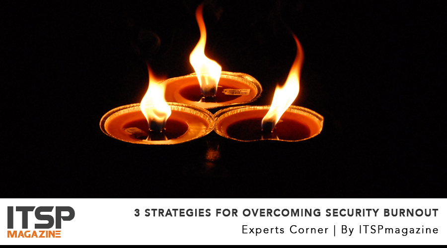 3 Strategies for Overcoming Security Burnout.jpg