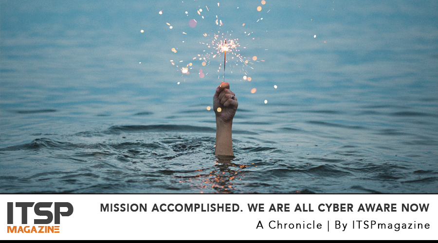 Mission accomplished. We are all cyber aware now..jpg