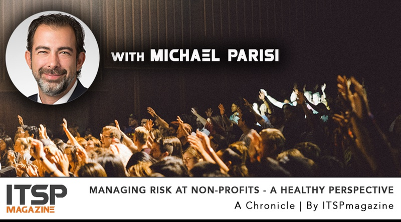 Managing Risk At Non-Profits - A Healthy Perspective_With Michael Parisi.jpeg
