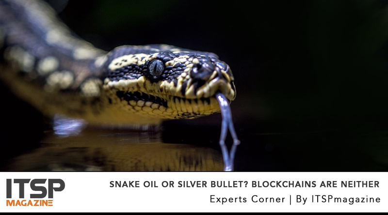 Snake Oil or Silver Bullet? Blockchains Are Neither.jpeg