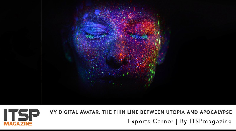 My Digital Avatar- The Thin Line Between Utopia And Apocalypse.jpeg