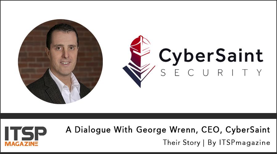 A-Dialogue-With-George-Wrenn-CEO-CyberSaint.jpg