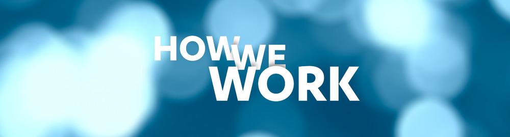 how_we_work.jpg