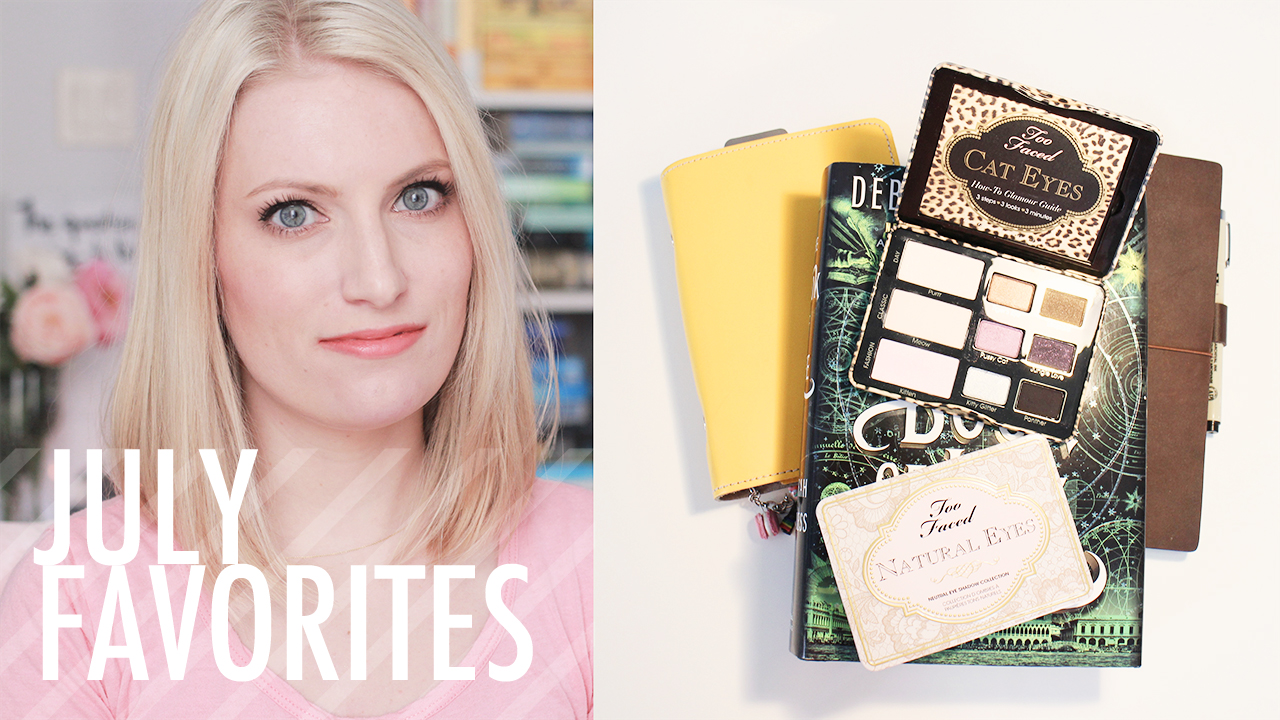 july favorites 2014 filofax yoga the book of life too faced natural eyes palette