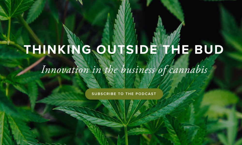 Thinking Outside the Bud is a business podcast devoted to driving innovation in the cannabis space. - Learn more about the podcast here.