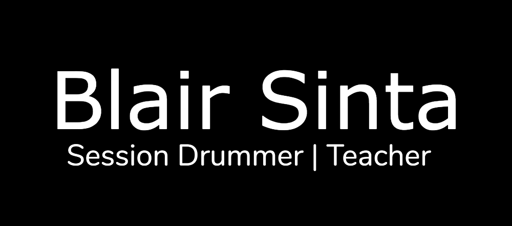 Blair Sinta | Session Drummer|Teacher