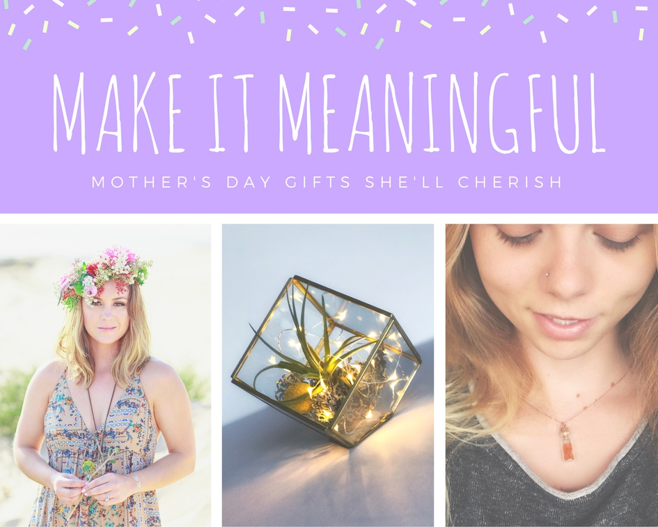 meaningful mother's day gifts