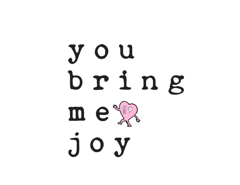 you bring me joy valentine galentine printable card
