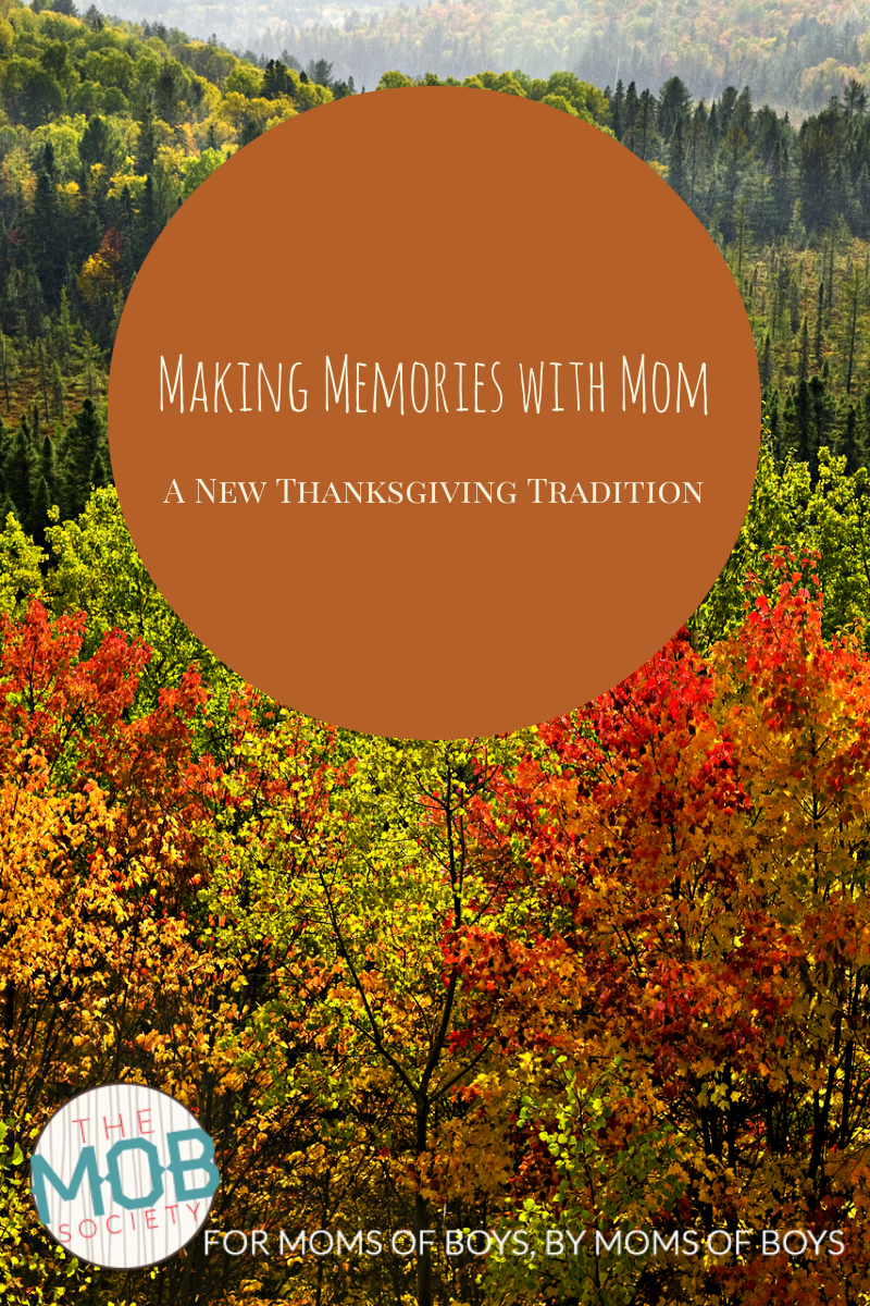 Making Memories with Mom: A Thanksgiving Tradition