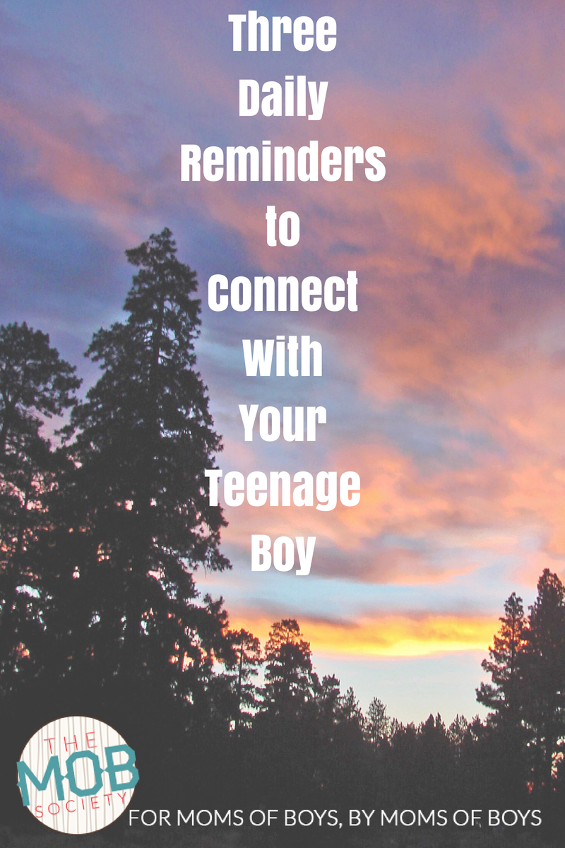 Connect with teenage boy-3 daily reminders