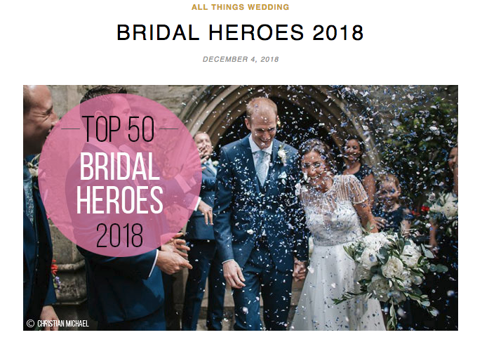 "Top 50 Bridal Heroes - In December 2018 we were honoured to be named as one of the ""best of the best Top 50 Wedding Experts"" by GoHen."