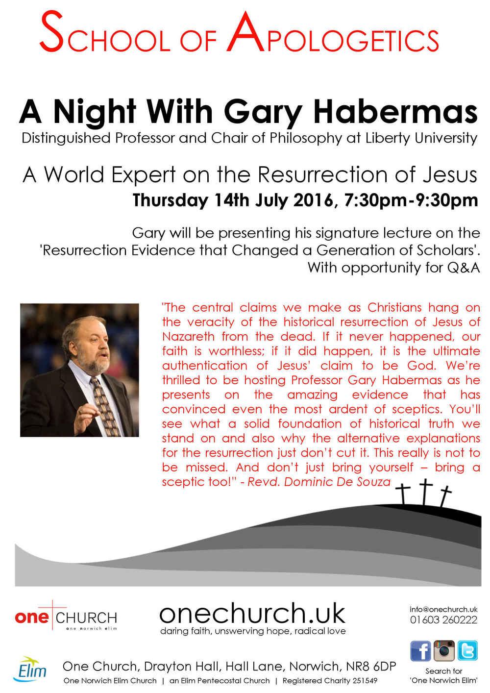 Gary Habermas, Norwich, School of Apologetics, One Church