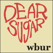 Dear Sugar / wbur.org