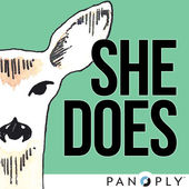 She Does / shedoespodcast.com/