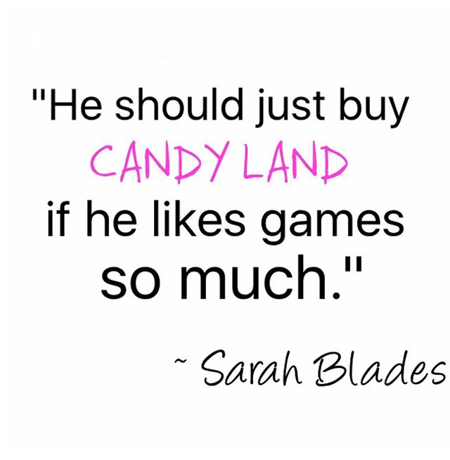 When @sarah.blades says something SO AMAZING that you have to turn it into a meme. 🍭 #CandyLand #MyBestieIsHilarious