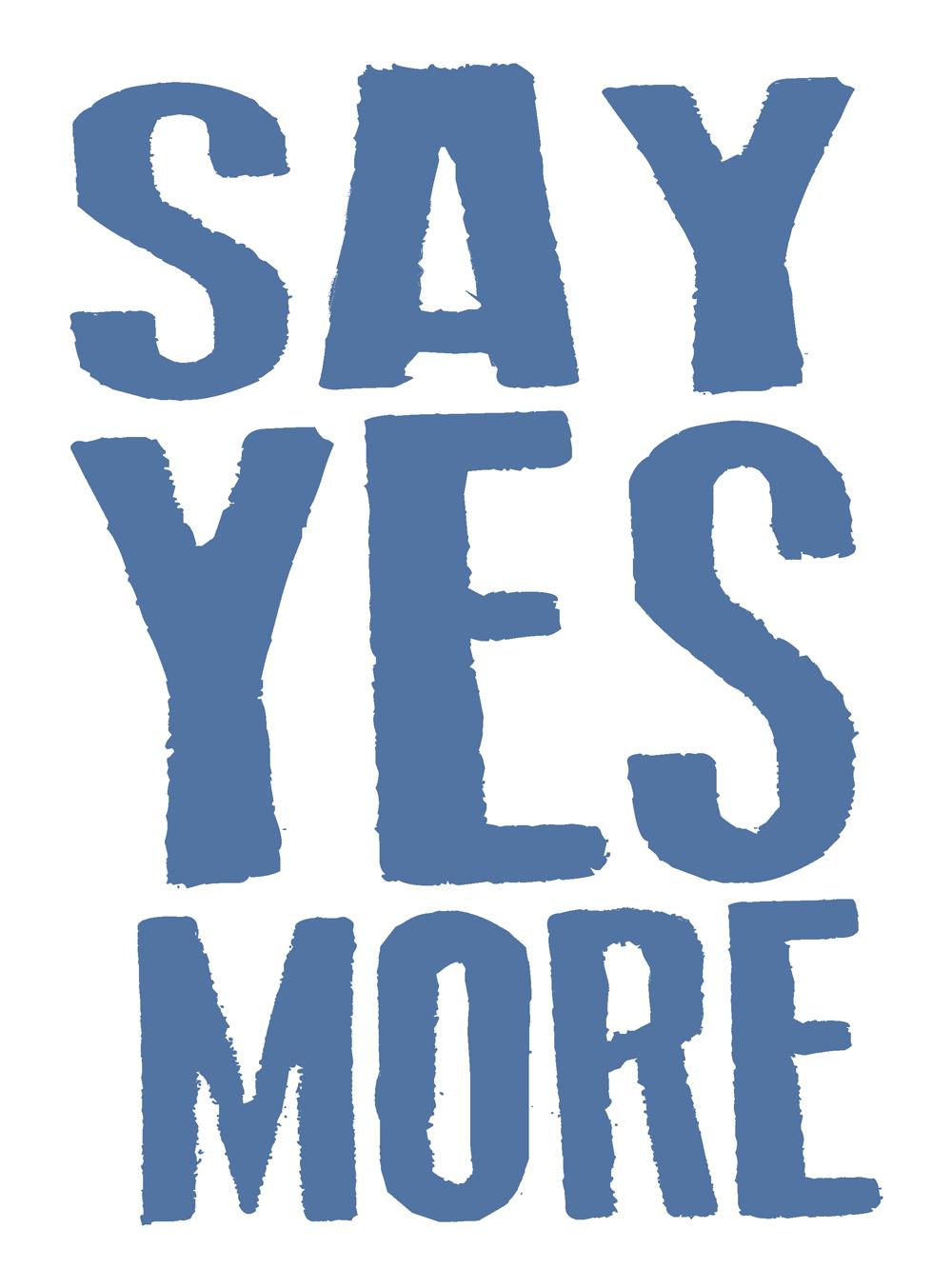 www.sayyesmore.com