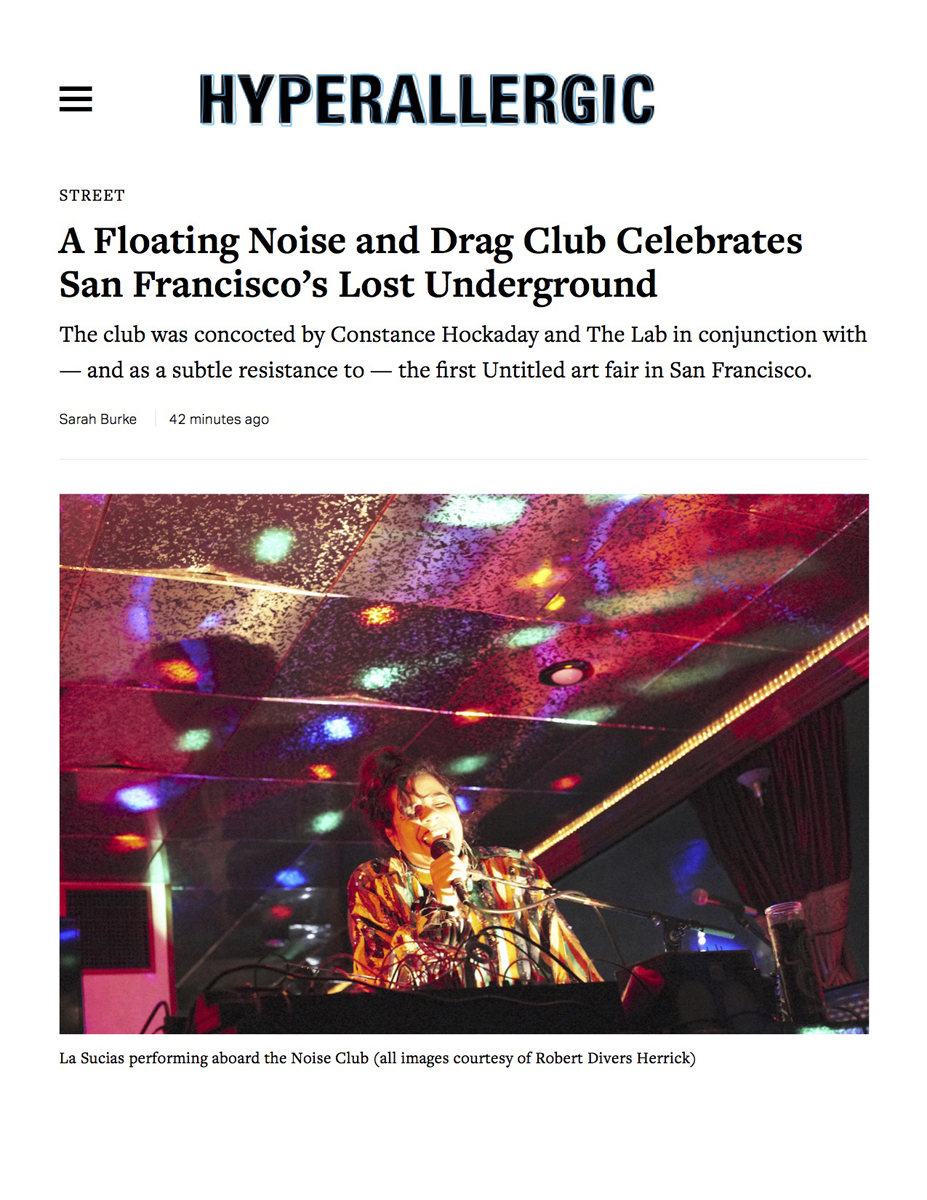 2017-04-09 at 22.43.08 PM A Floating Noise and Drag Club Celebrates San Francisco's Lost Underground 1.jpg